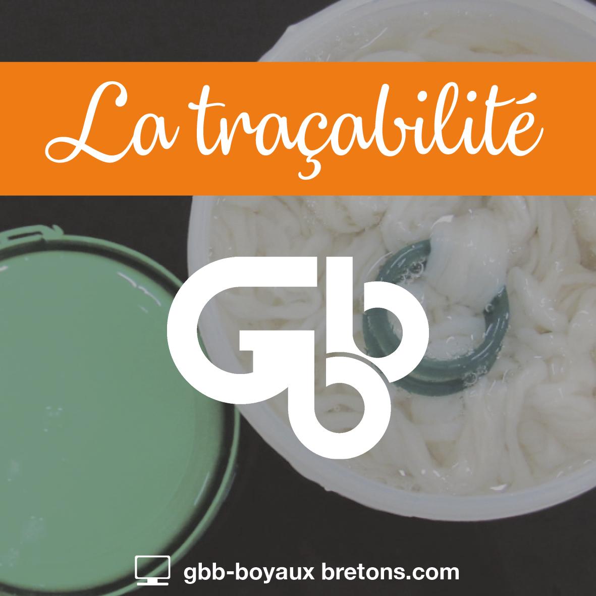 GBB Boyaux Bretons - Nos valeurs : la traçabilité
