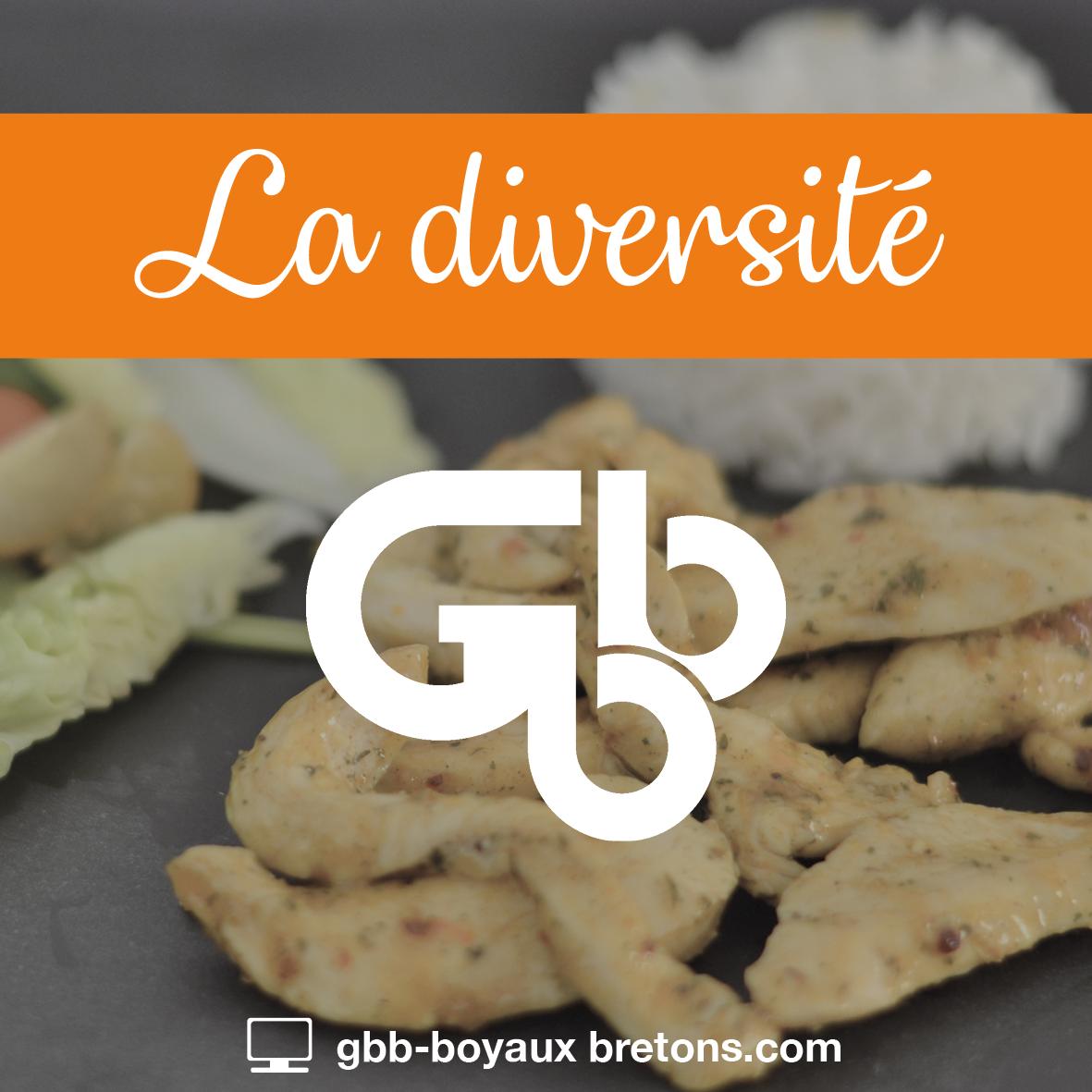 GBB Boyaux Bretons - Nos valeurs : la diversité